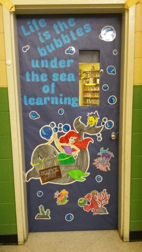 "My classroom ""Disney"" theme door - the little mermaid under the sea - I got this off of a coloring page and added the words"
