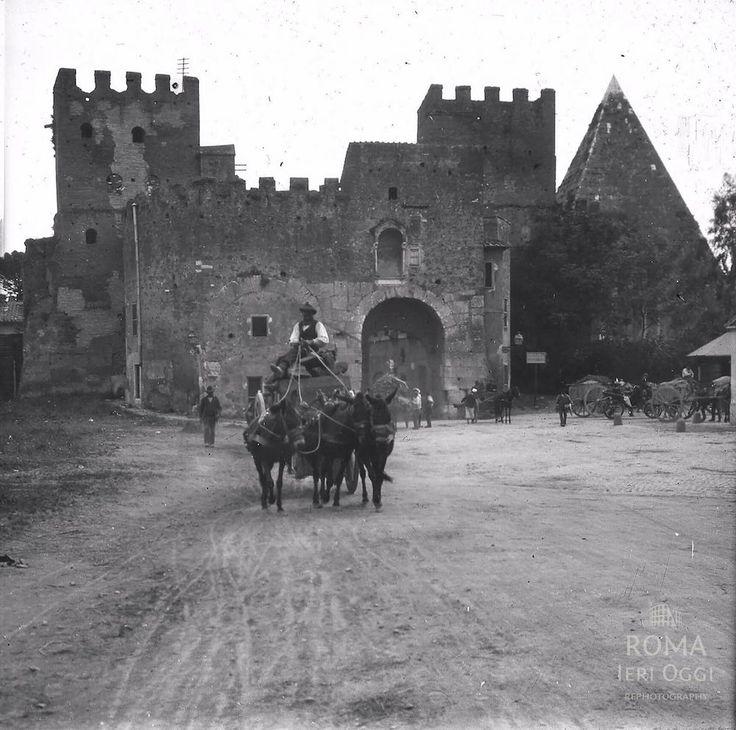 Porta San Paolo (1910)Roma Ieri Oggi | Roma Ieri Oggi