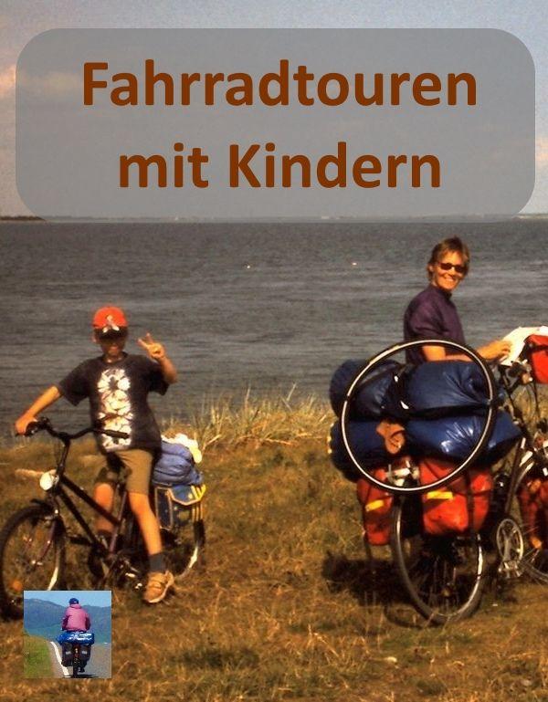 Radreisen Mit Kindern Tipps Fur Radurlaub Mit Kindern Von 0 16 J