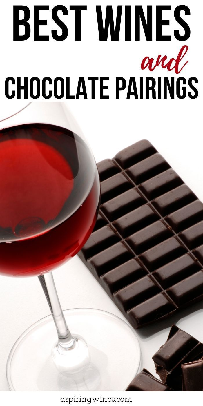 The Best Wine And Chocolate Pairings In 2020 Chocolate Pairings Sweet Wine Food Pairings