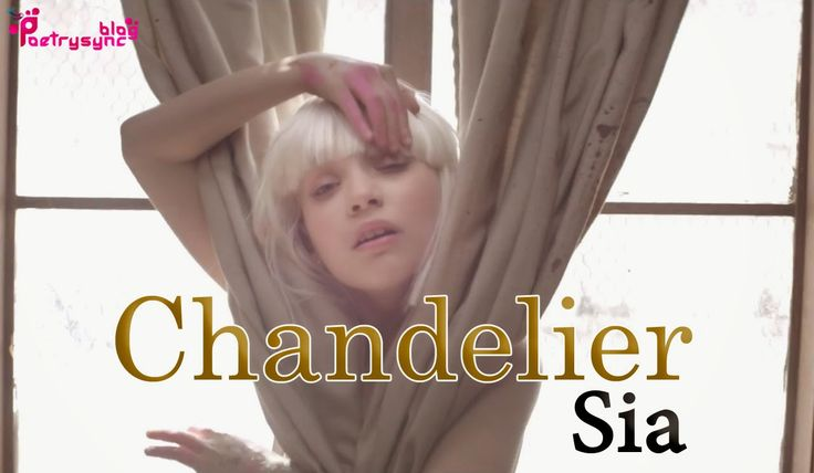 Chandelier Song by Sia Lyrics with Mp3 Online Play - 1000 Forms of Fear | Poetry 1000 Forms of Fear Album by Sia Songs, Chandelier Song Lyrics, English Mp3 Songs, English Songs Lyrics, Mp3 Songs, Sia Mp3 Songs, Sia Songs