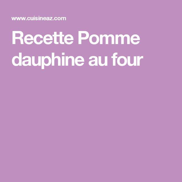 Recette Pomme dauphine au four