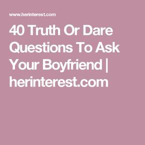 17 Best ideas about Boyfriend Questions on Pinterest ...