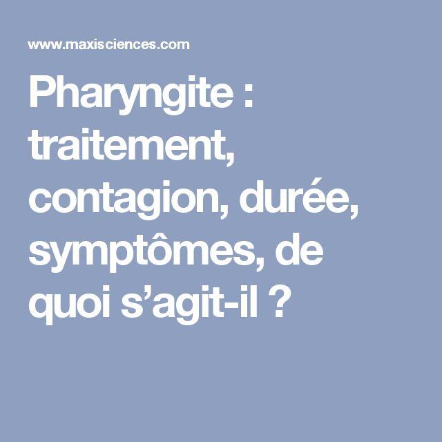 Pharyngite : traitement, contagion, durée, symptômes, de quoi s'agit-il ?