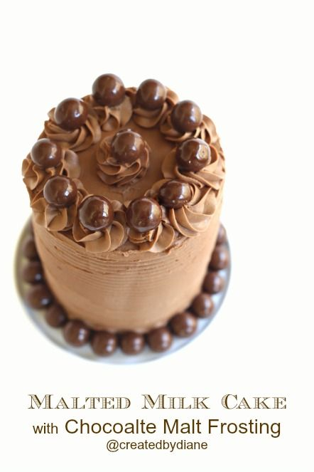 Malted Milk Cake with Chocolate Malt Frosting