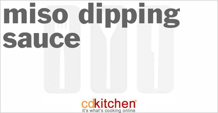 Miso Dipping Sauce from CDKitchen.com