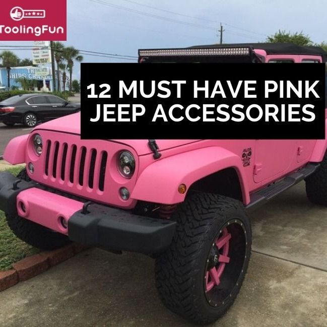 12 Gorgeous Pink Jeep Accessories Pink Jeep Accessories Pink Jeep Cool Jeep Accessories