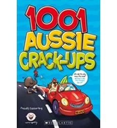 1001 Aussie Crack-ups (2012 Camp Quality fundraising joke book)