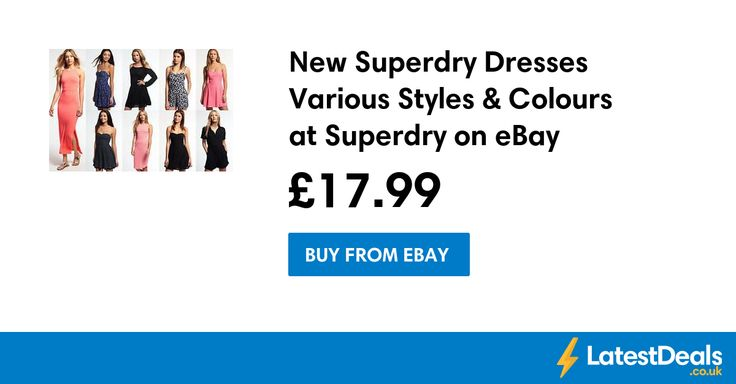 New Superdry Dresses Various Styles & Colours at Superdry on eBay, £17.99