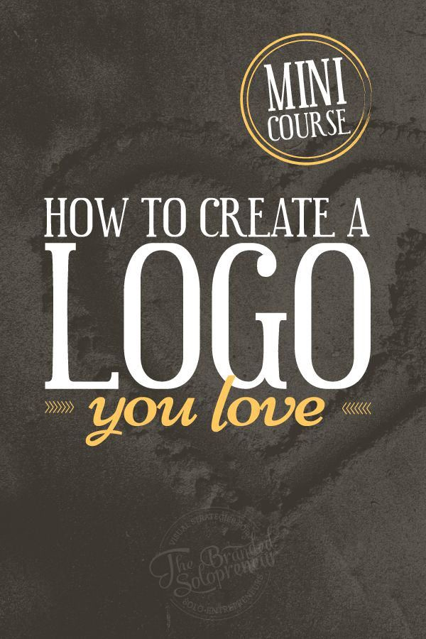 {Mini Course} How To Create A Logo You Love + downloadable resource guide and checklist!