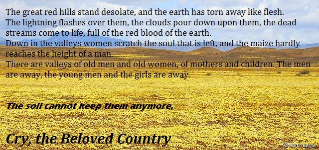 This quote from the book, on page 34, is a comparison to the earlier descriptions of the land that praised it, and this barren land that is described, in turn, describes the hatred and the fear that is in the land, in contrast to the love and the beauty.
