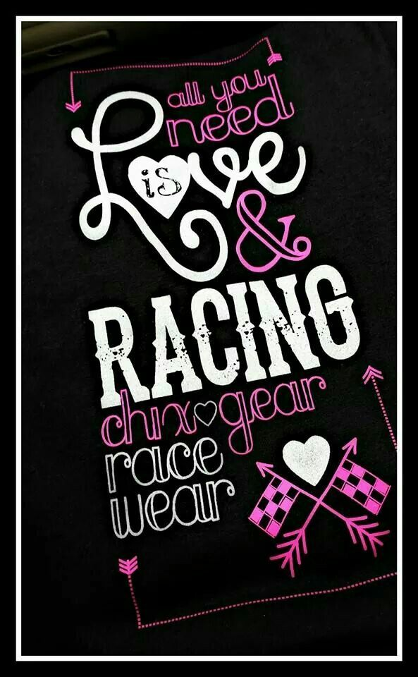 Racing Quotes Pics: All You Need Is Love And Racing!