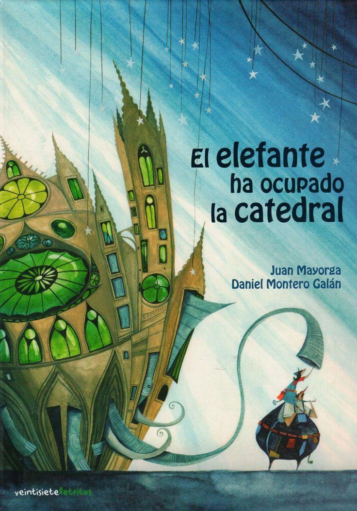 El elefante ha ocupado la Catedral / Juan Mayorga, Daniel Montero Galán ; canciones de Pedro Sarmiento / Mayorga, Juan  (1965-)