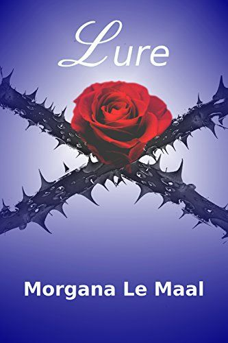 """My debut ebook """"Lure"""" is available via Amazon Kindle .  I would love to know if you enjoyed reading this book.  Please leave me a review and let me know your thoughts.  Morgana x"""