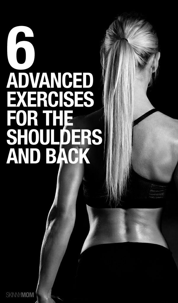 6 Advanced Exercises for the Shoulders and Upper Back