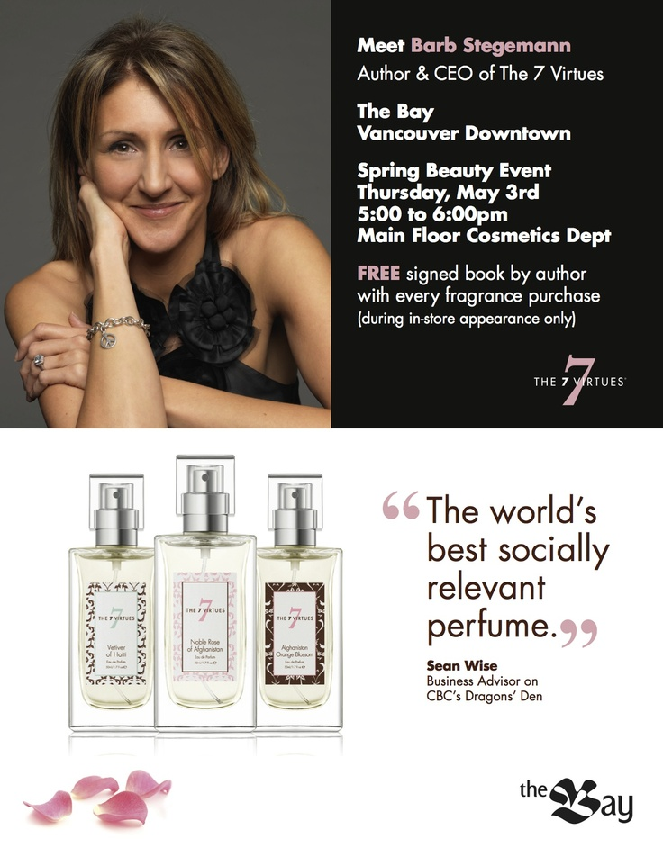 Can't wait to see my Vancouver friends at The Bay Vancouver Down Town store May 3rd - 5 - 6pm. Bonus signed book with fragrance purchase $70