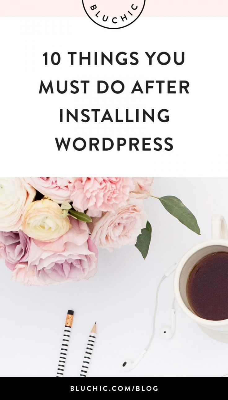 10 Essentials To Do List After Installing WordPress on Your Website