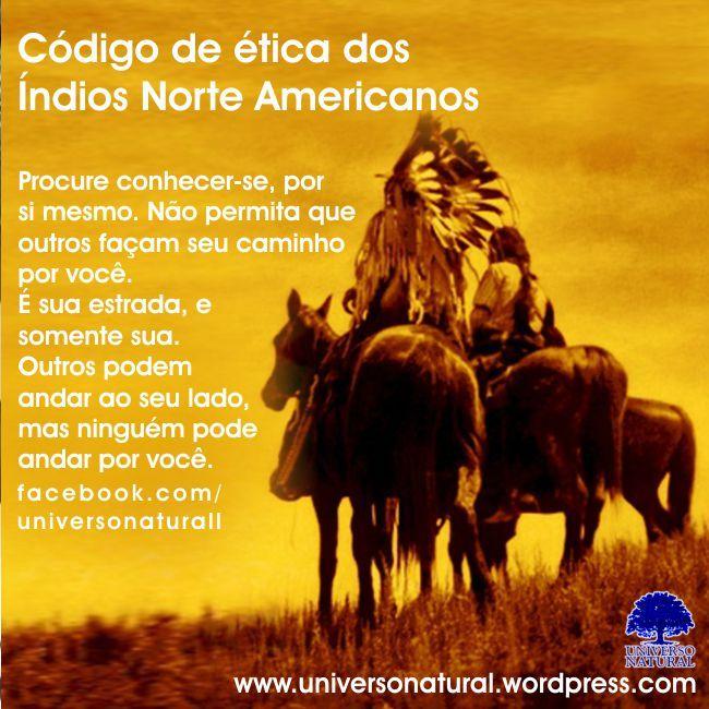 Código de ética dos Índios Norte Americanos universe natural