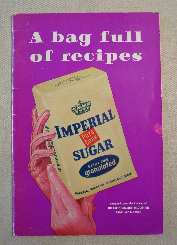 A Bag Full of Recipes Imperial Sugar Sugar Land Texas Cookbook PTA