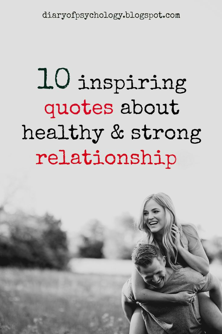 Quotes About Love Relationships: 10 Quotes That Will Give You Motivation And Strength To
