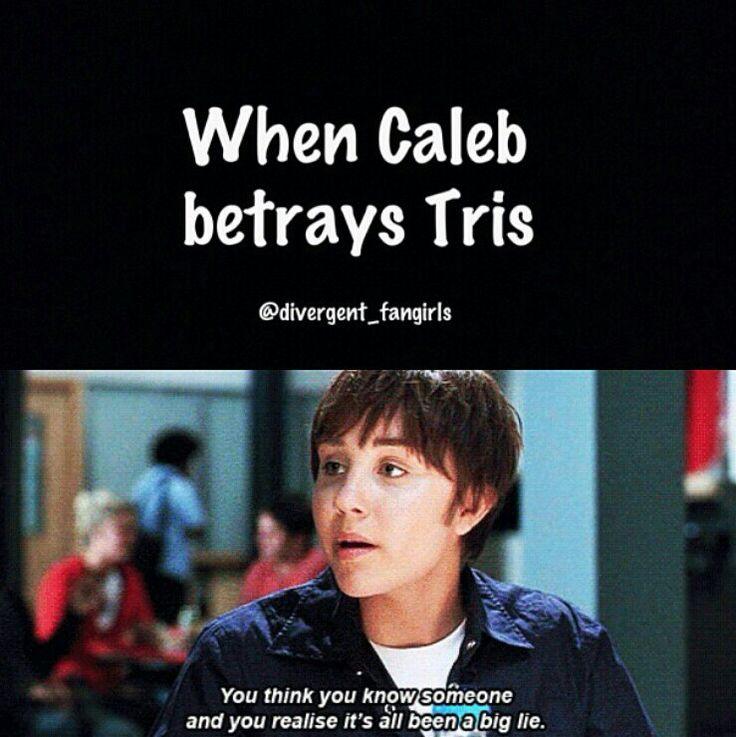 When Caleb betrays Tris. | Divergant~Insurgent~Allegiant ...