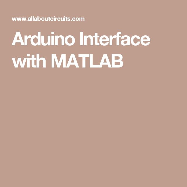Arduino Interface with MATLAB