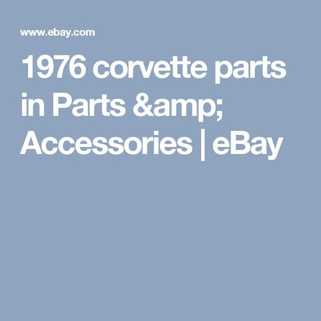 1976 corvette parts in Parts & Accessories | eBay