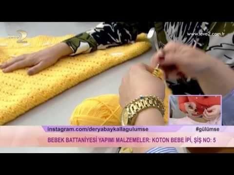 Derya Baykal'la Gülümse: Bebek Battaniyesi Yapımı - YouTube