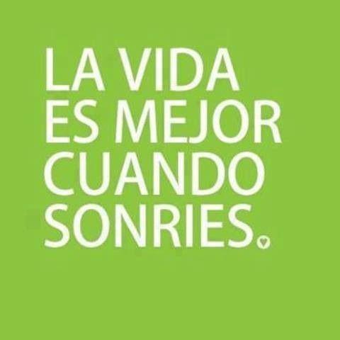 sonríe | Refranes/Dichos Lindos | Pinterest