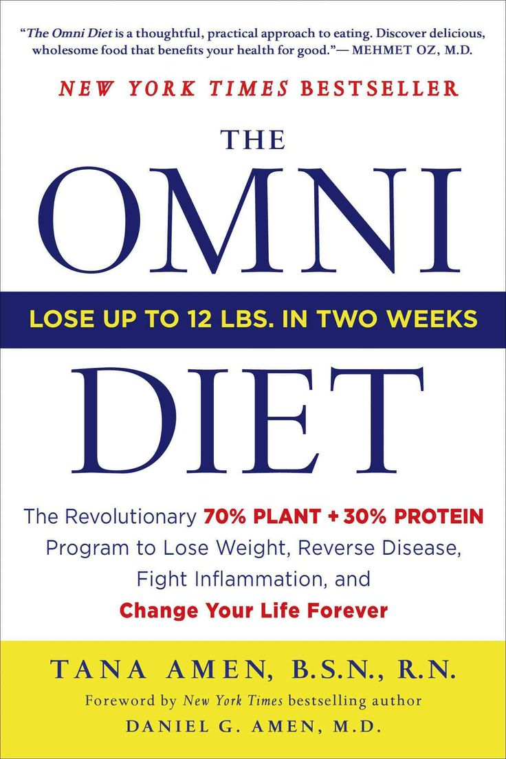 The Omni Diet: The Revolutionary 70% Plant + 30% Protein Program to Lose Weight, Reverse Disease, Fight Inflammat...