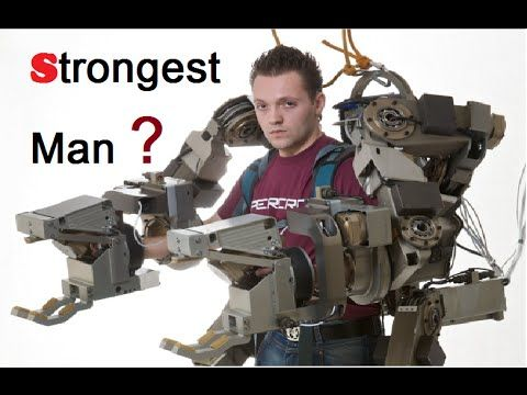 """STRONGEST Man On Earth ! (advance Robot suit in the World) - YouTube, {GreenDragon} """"wow!"""""""