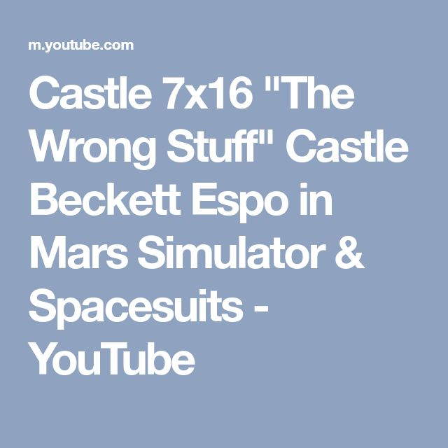 "Castle 7x16 ""The Wrong Stuff"" Castle Beckett Espo in Mars Simulator & Spacesuits - YouTube"