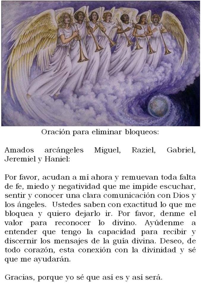 #UniversoDeAngeles Oración a los arcángeles Miguel, Raziel, Gabriel, Jeremiel y Haniel para eliminar bloqueos.