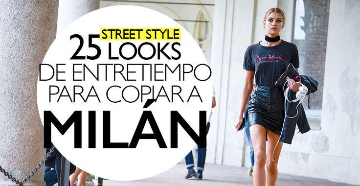 Ideas (desde Milán) para vestir en entretiempo
