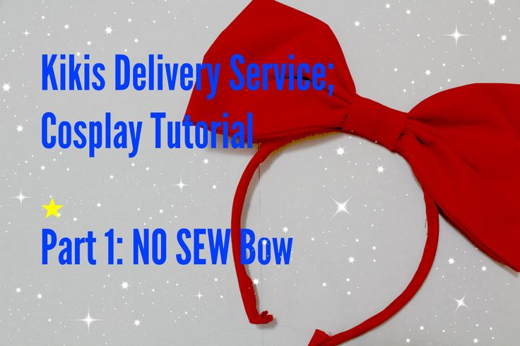 How to ..... Kikis Delivery Service Cosplay Tutorial, Part 1: The Bow This is a no sew tutorial, Hopefully will finish and video the other parts of this cosp...