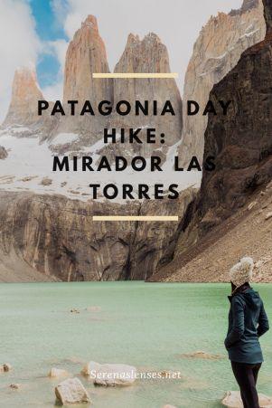 Day hike in Patagonia, Chile: Mirador Las Torres