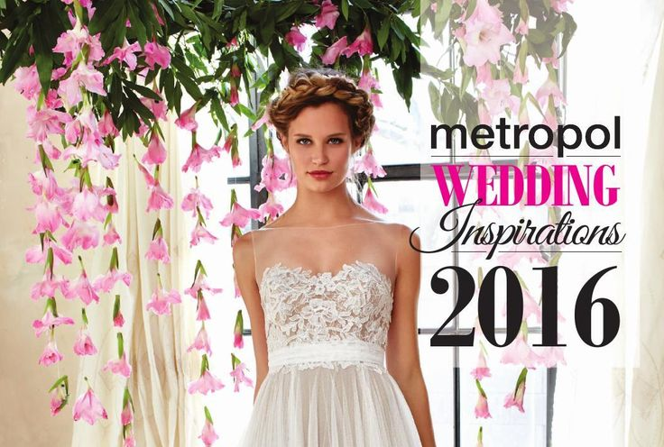 #ClippedOnIssuu from Metropol - 7 April 2016 Special Metropol Wedding Inspirations issue