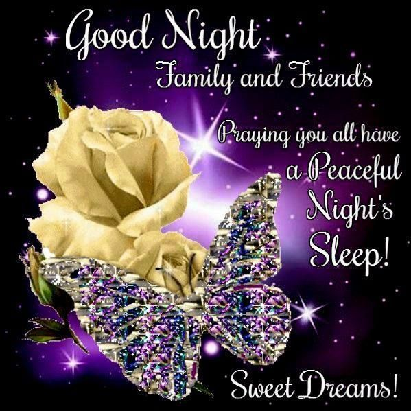 Good Night Family and Friends