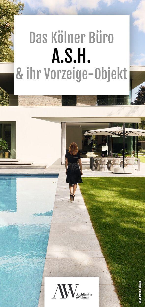 Wenn Silke Knodel Und Ihre Studio Partnerin Astrid Kolsche Mit Ihrem Kolner Buro A S H Ein Projekt Planen Setzen Sie Auf In La Villa Architektur Architekt
