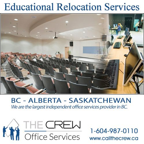 Are you looking for a qualified, experienced and reliable company to move and reinstall your Educational Institution's office furniture and equipment to another room or even another facility? Call The Crew at: 1-604-987-0110