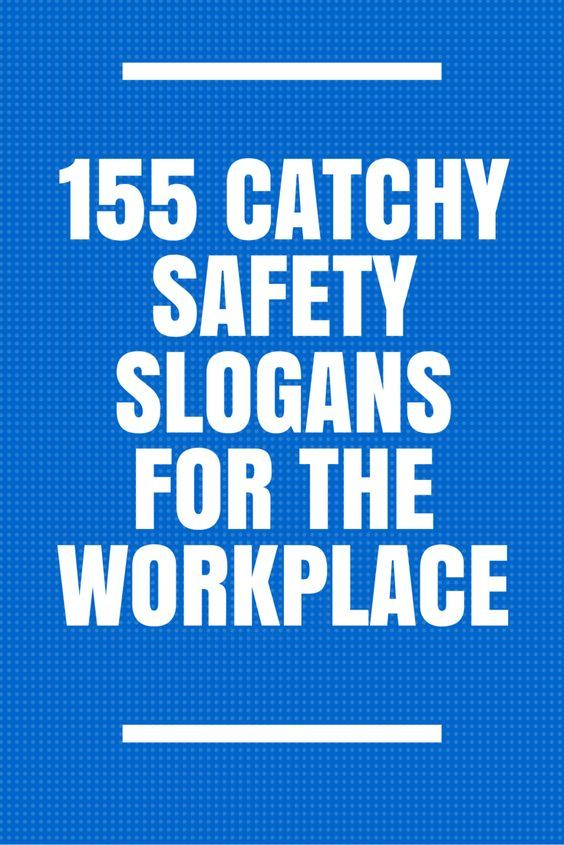 157 Catchy Safety Slogans for the Workplace | Safety ...