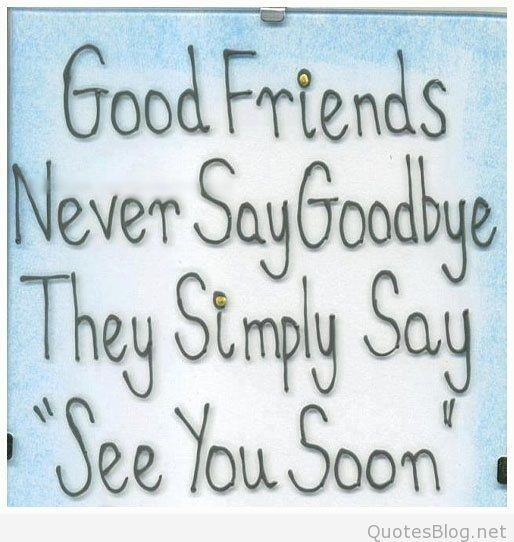 Quotes On Moving Away From Friends: The 25+ Best Farewell Quotes For Friends Ideas On