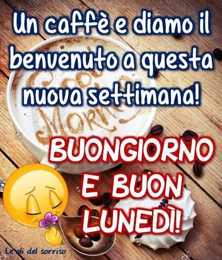 Un caffè e diamo il benvenuto a questa nuova settimana! Buongiorno e Buon Lunedì! #lunedi