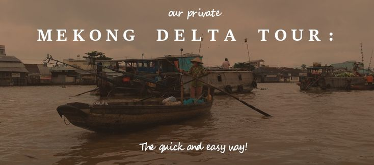 Private Mekong Delta Tour Can Tho