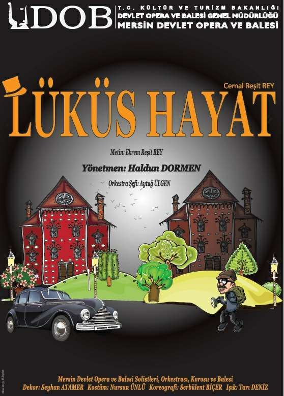'Lüküs Hayat' is a classical Turkish musical, that tells the story of two street-bums, getting robbed in a luxury mansion, they were trying to rob. The musical is a very funny satire on Turkish society in the early thirties that tries to imitate the European way of live, after the foundation of the Republic.