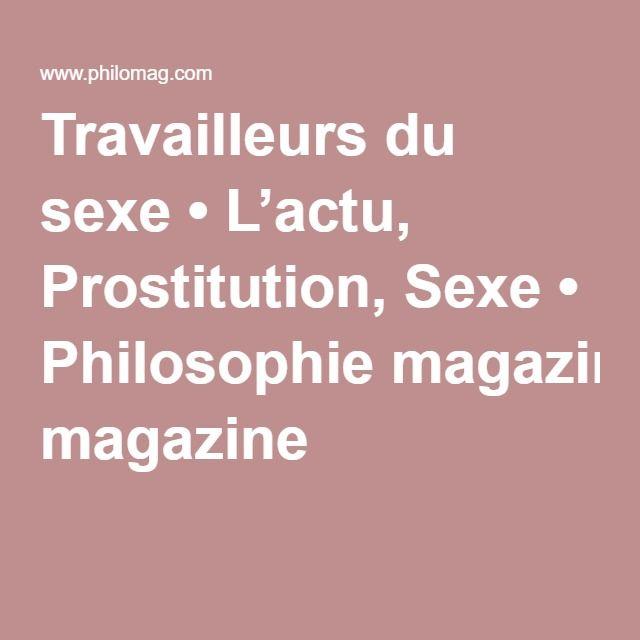 Travailleurs du sexe • L'actu, Prostitution, Sexe • Philosophie magazine