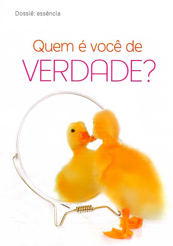 Quem é você de verdade - Revista Bons Fluidos - Fevereiro de 2010