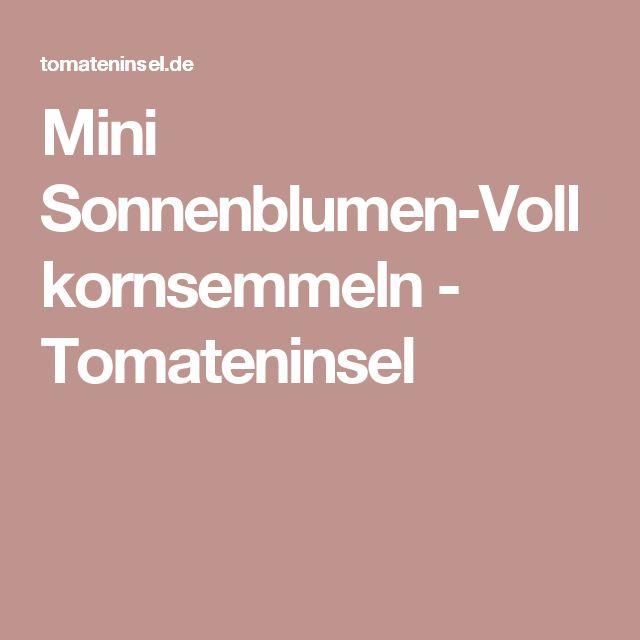 Mini Sonnenblumen-Vollkornsemmeln - Tomateninsel