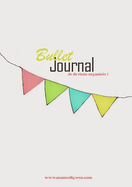 MamzellGwen: DIY : Bullet Journal (Free printable)