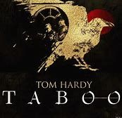 Image result for Tom Hardy Taboo TV Show